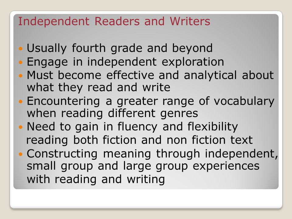 Independent Readers and Writers