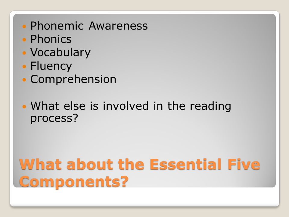 What about the Essential Five Components