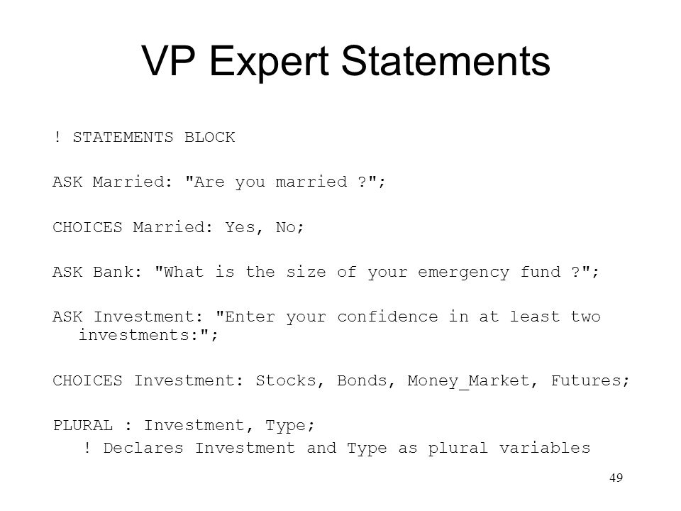 VP Expert Statements ! STATEMENTS BLOCK