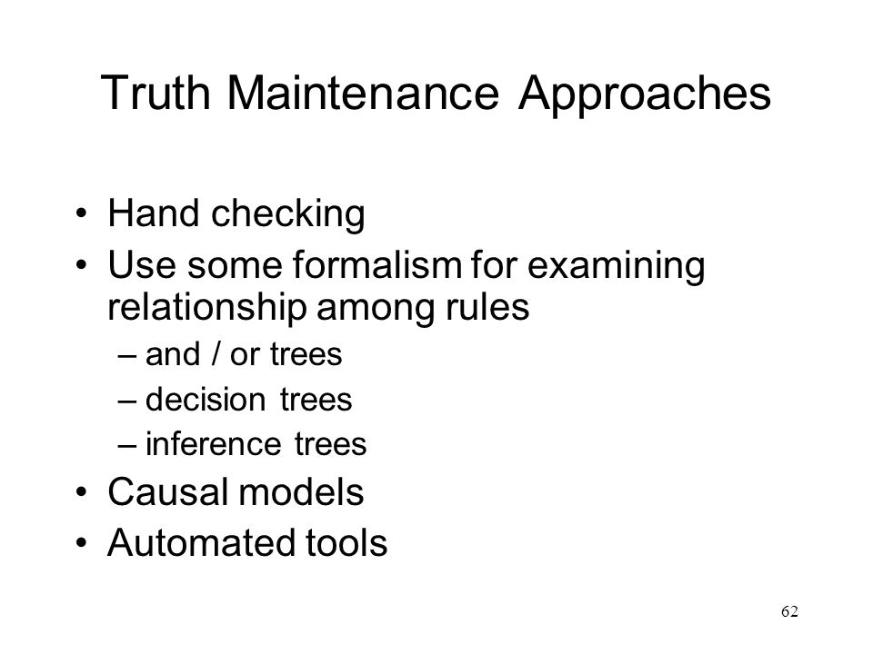 Truth Maintenance Approaches