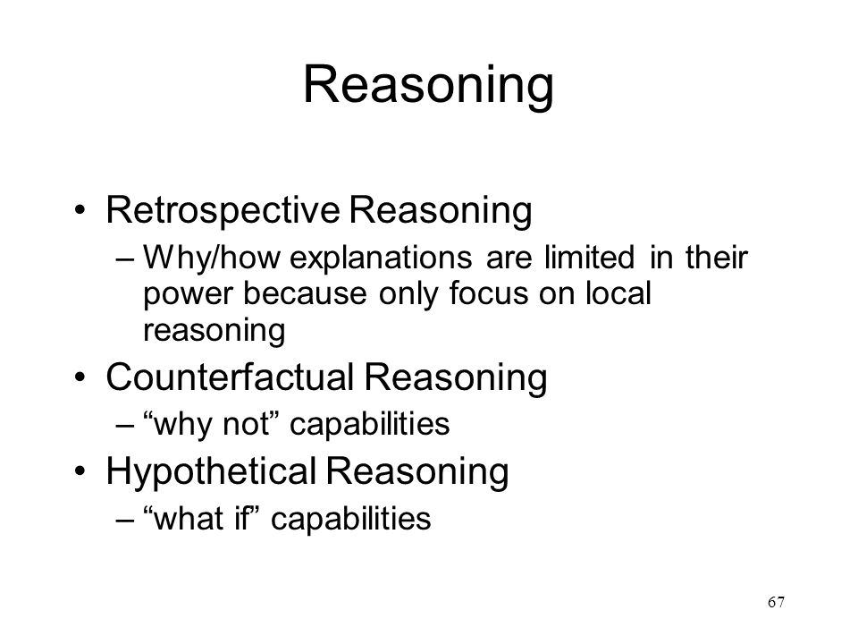 Reasoning Retrospective Reasoning Counterfactual Reasoning