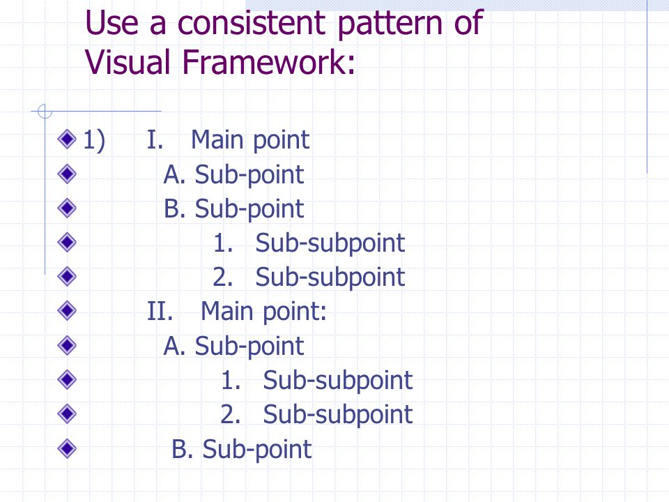Use a consistent pattern of Visual Framework: