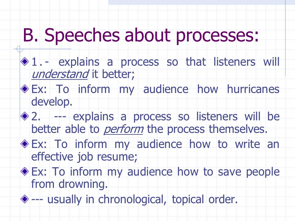 B. Speeches about processes: