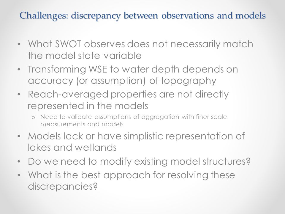 Challenges: discrepancy between observations and models