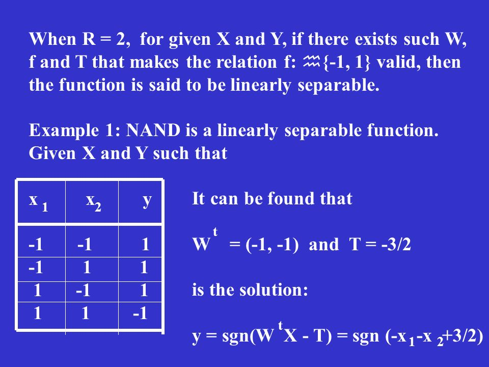 When R = 2, for given X and Y, if there exists such W,
