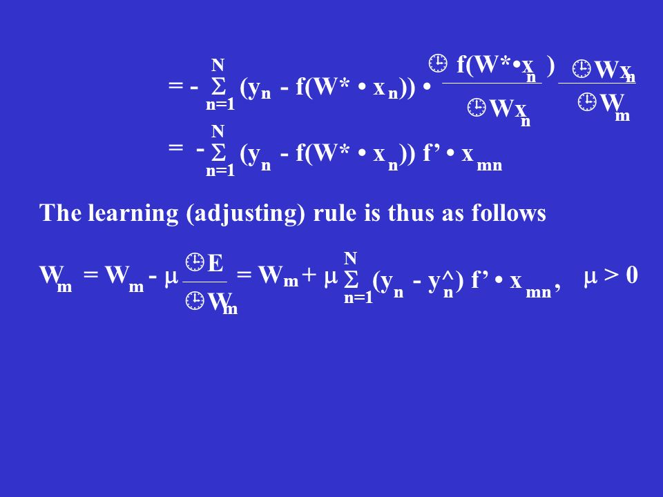 The learning (adjusting) rule is thus as follows
