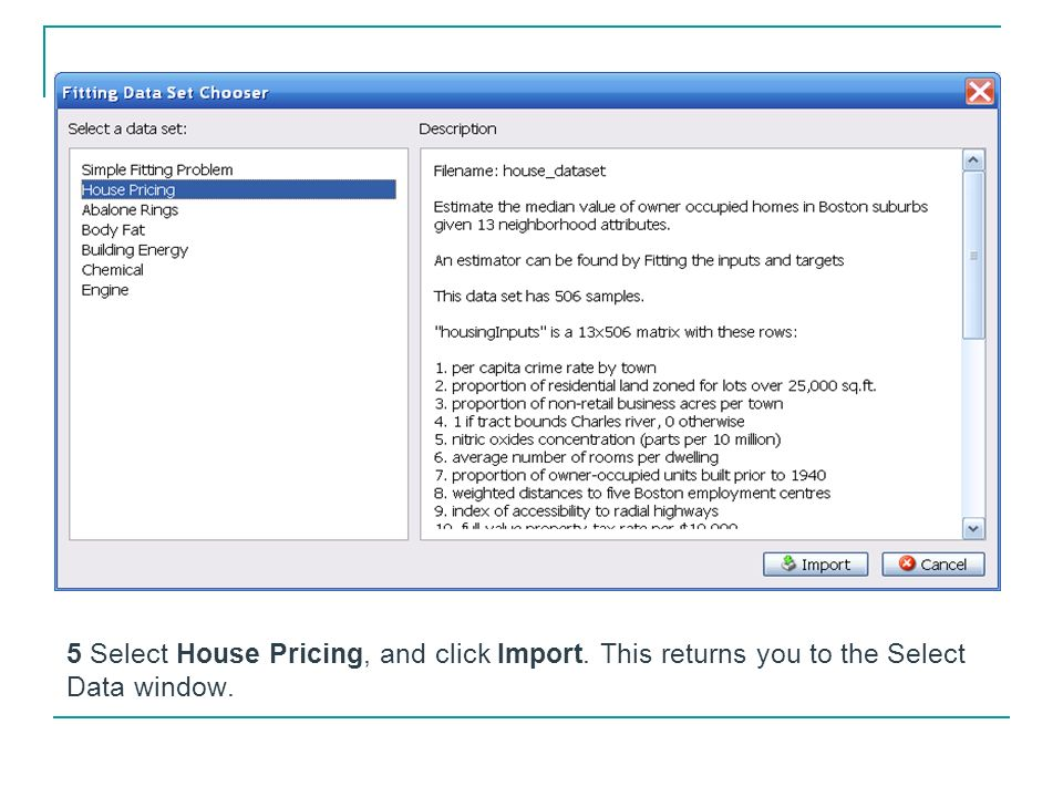 5 Select House Pricing, and click Import