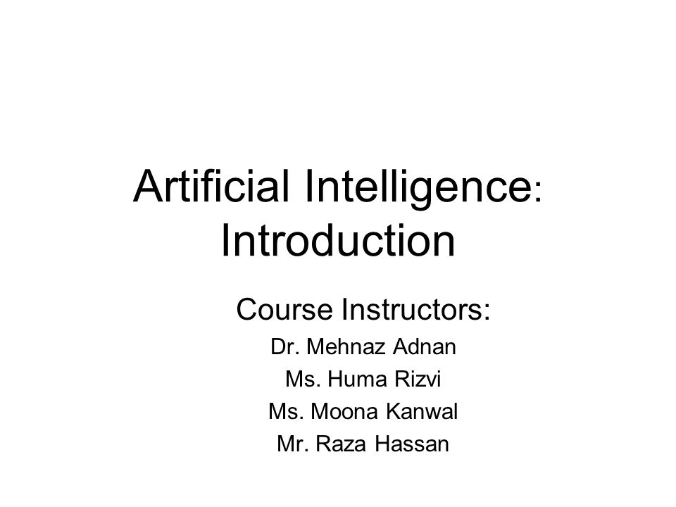 Artificial Intelligence: Introduction