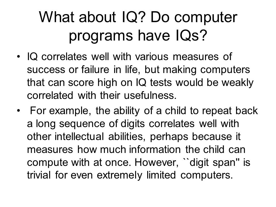What about IQ Do computer programs have IQs