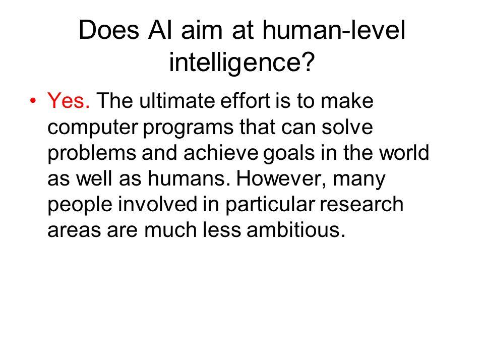 Does AI aim at human-level intelligence