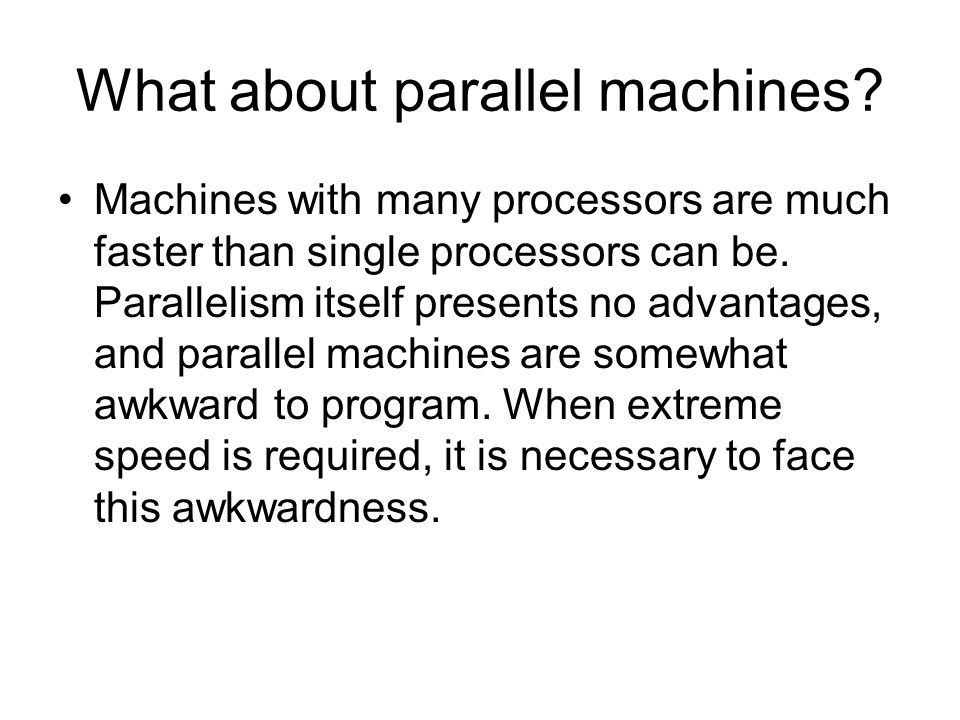 What about parallel machines