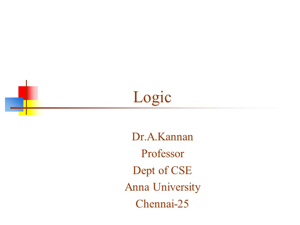Dr.A.Kannan Professor Dept of CSE Anna University Chennai-25