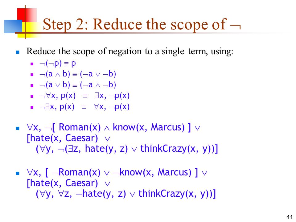 Step 2: Reduce the scope of 