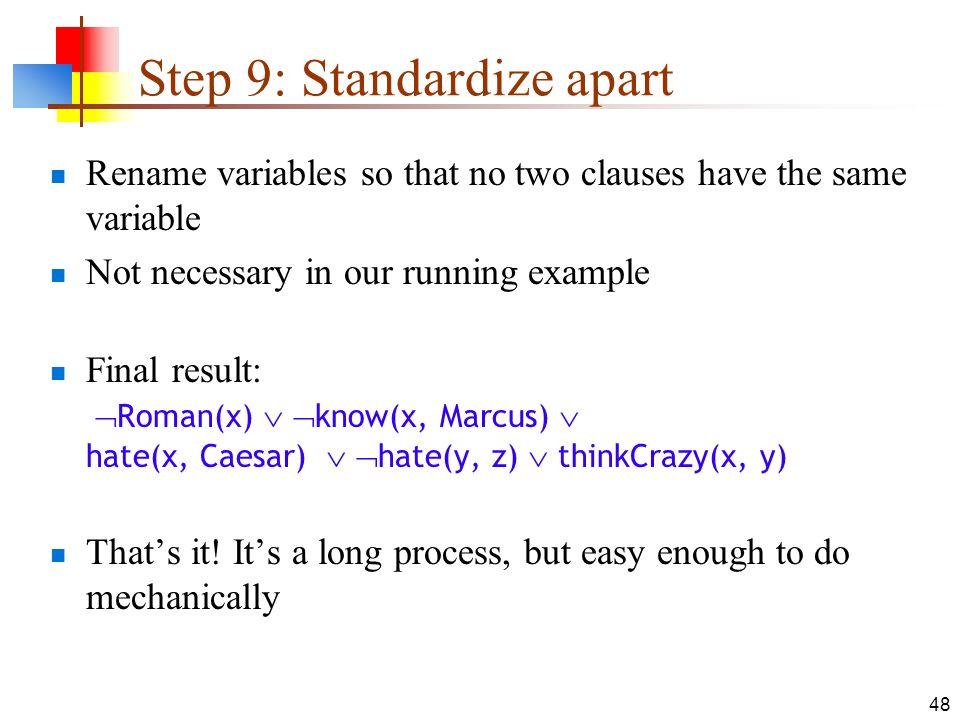 Step 9: Standardize apart