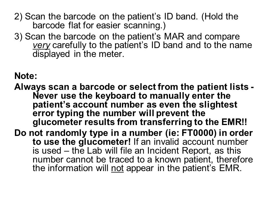 2) Scan the barcode on the patient's ID band
