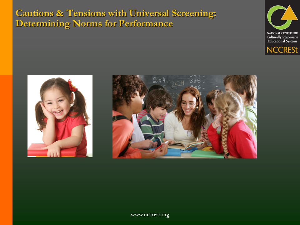 Cautions & Tensions with Universal Screening: Determining Norms for Performance