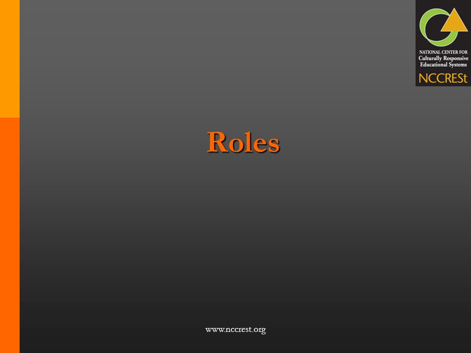 Roles www.nccrest.org Roles