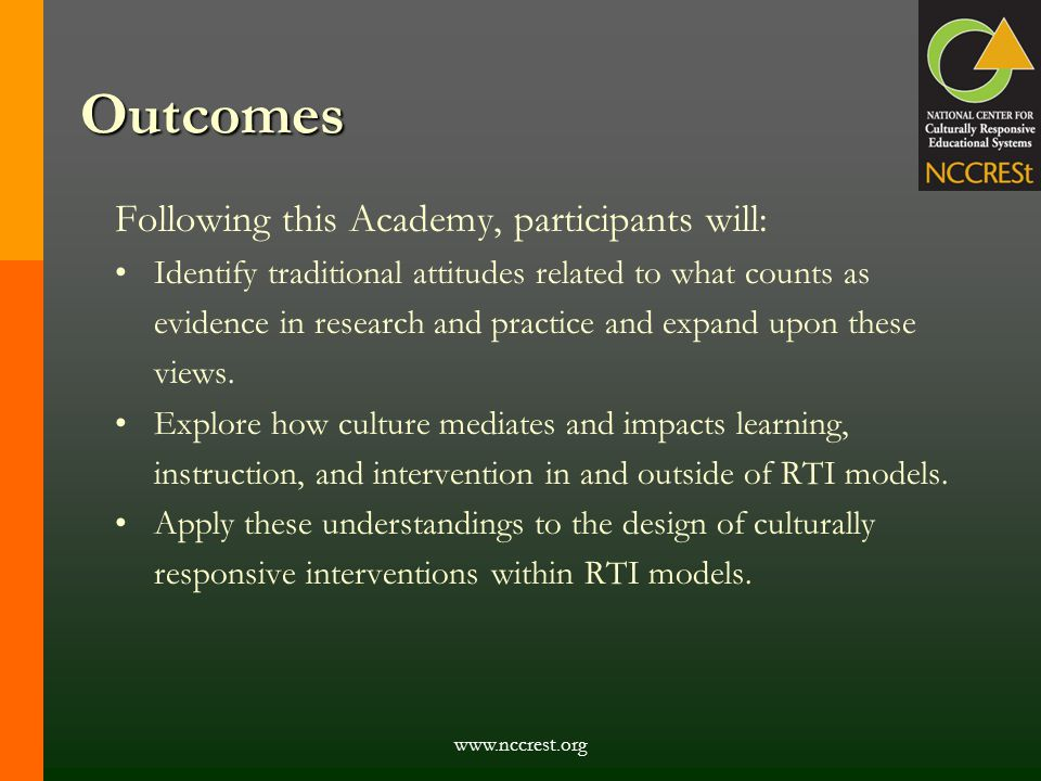 Outcomes Following this Academy, participants will: