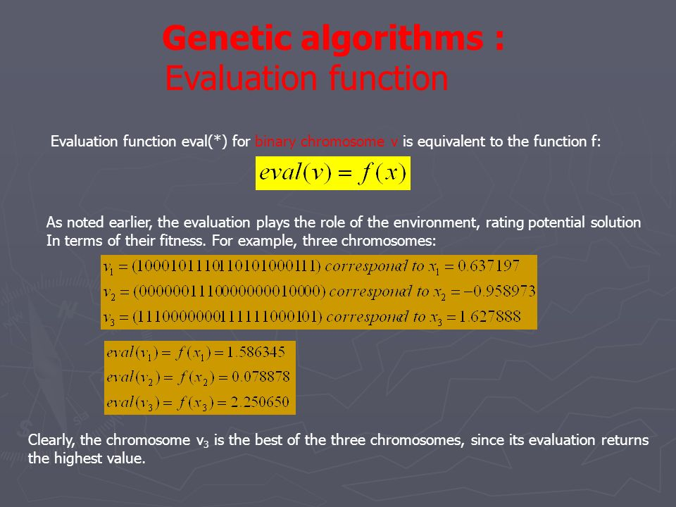 Genetic algorithms : Evaluation function