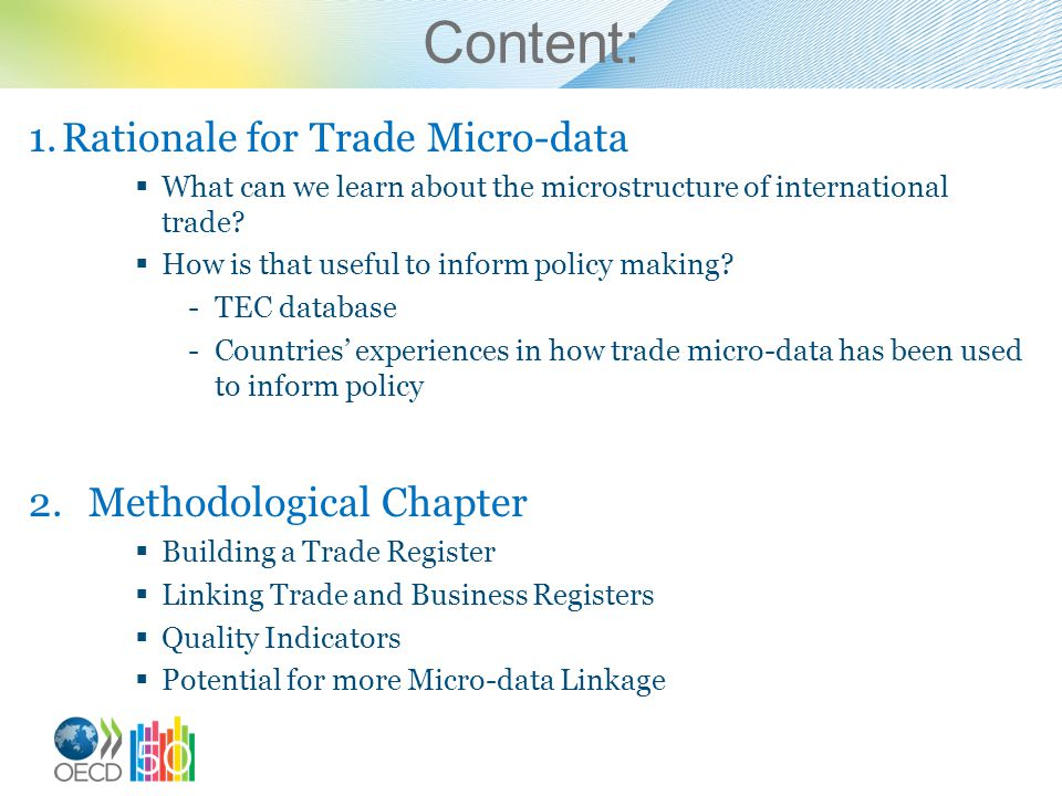 Content: Rationale for Trade Micro-data Methodological Chapter