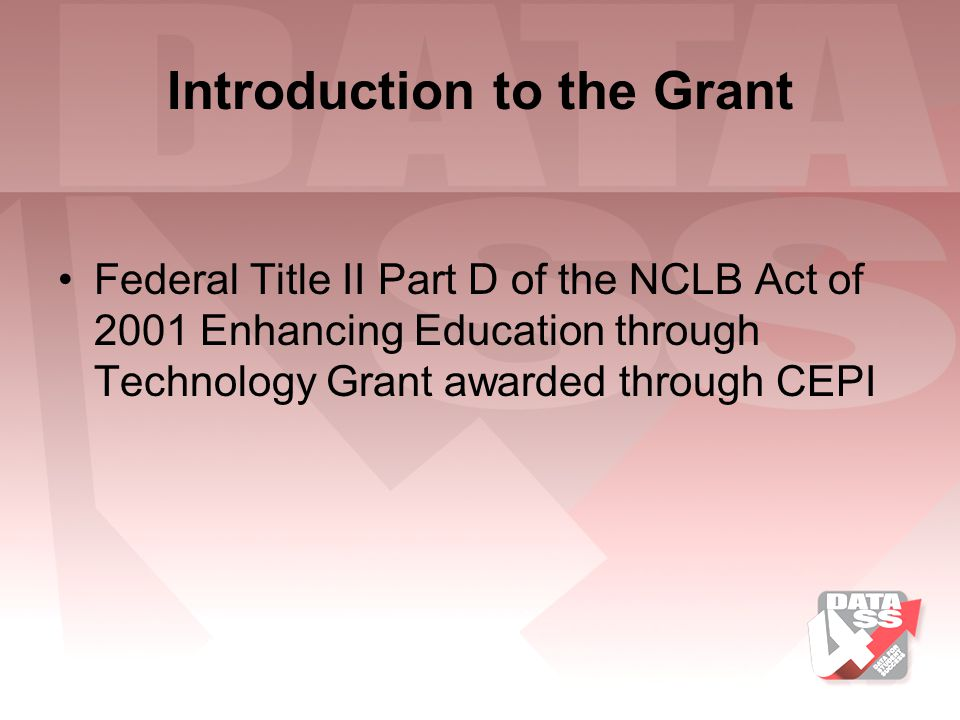 Introduction to the Grant