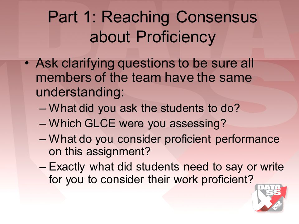 Part 1: Reaching Consensus about Proficiency