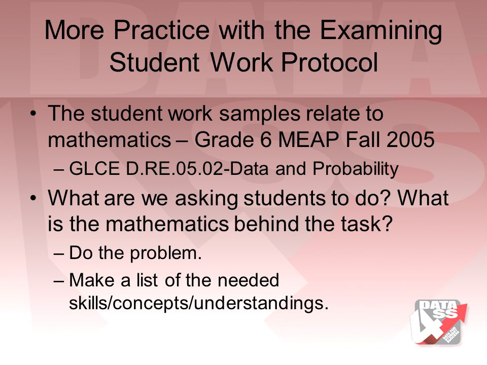 More Practice with the Examining Student Work Protocol