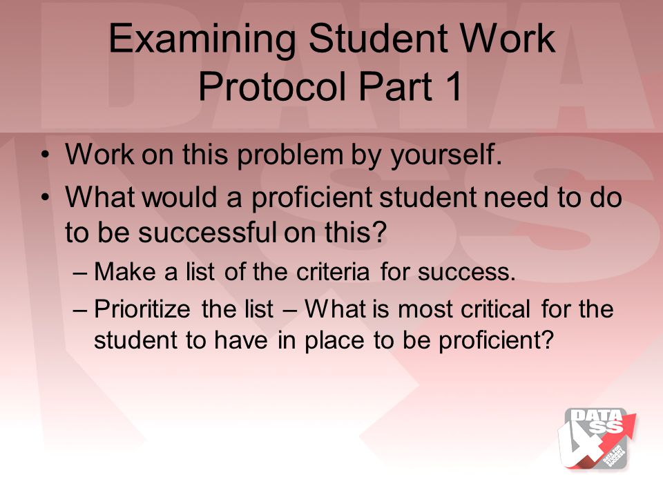 Examining Student Work Protocol Part 1