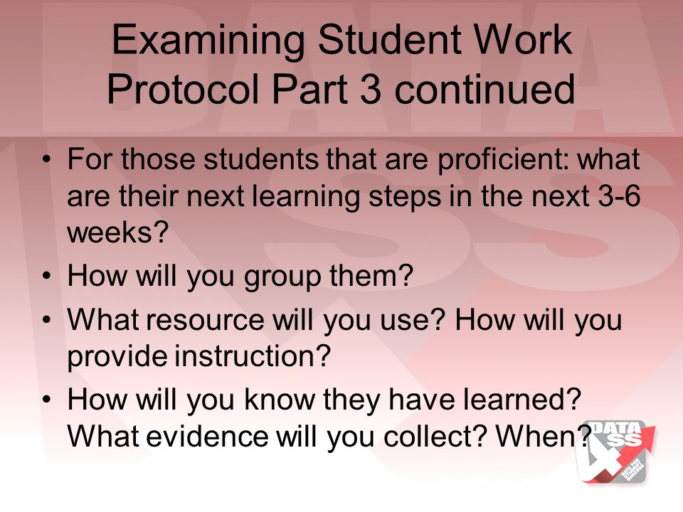 Examining Student Work Protocol Part 3 continued