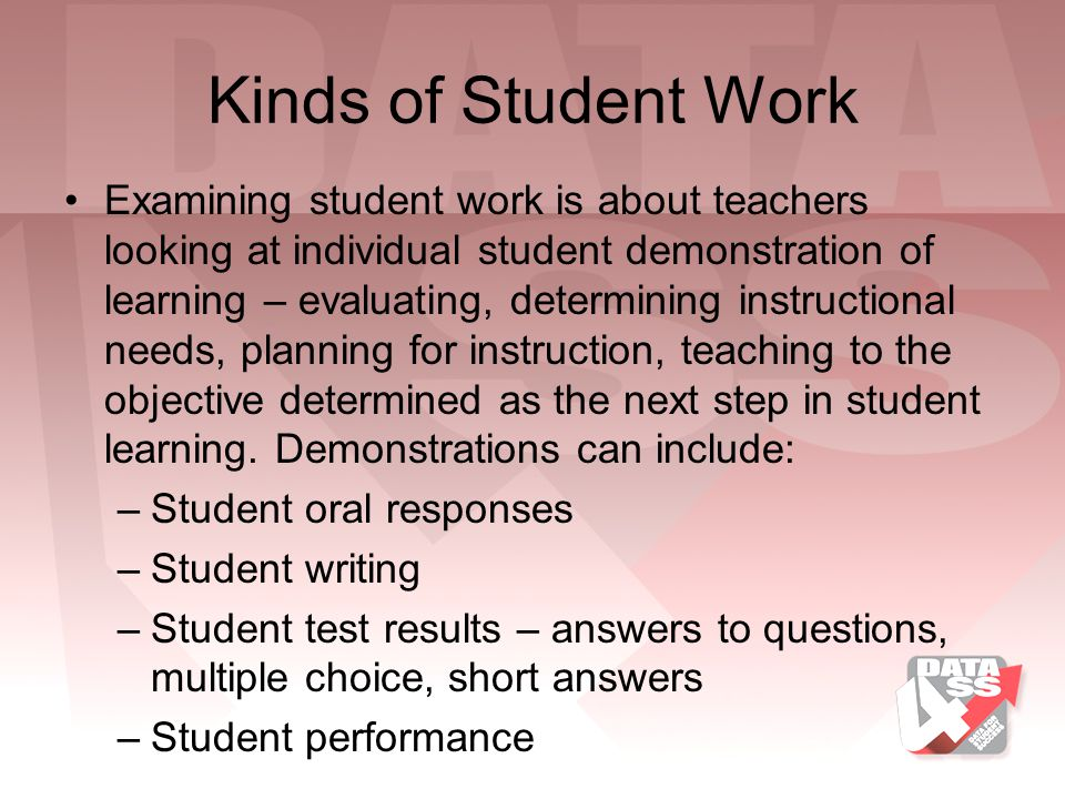 Kinds of Student Work