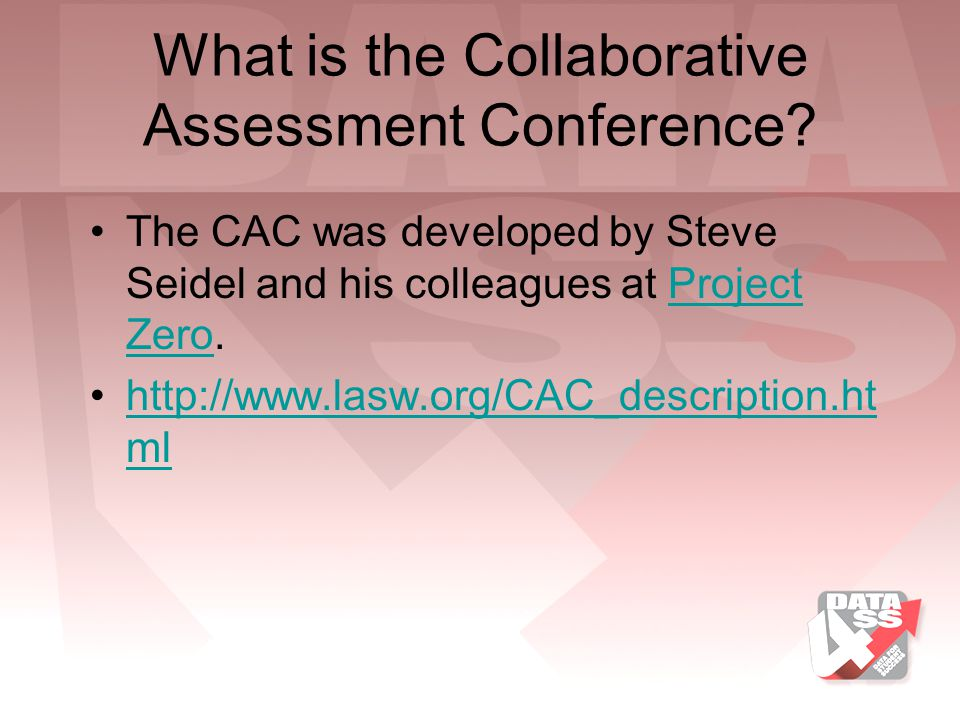 What is the Collaborative Assessment Conference