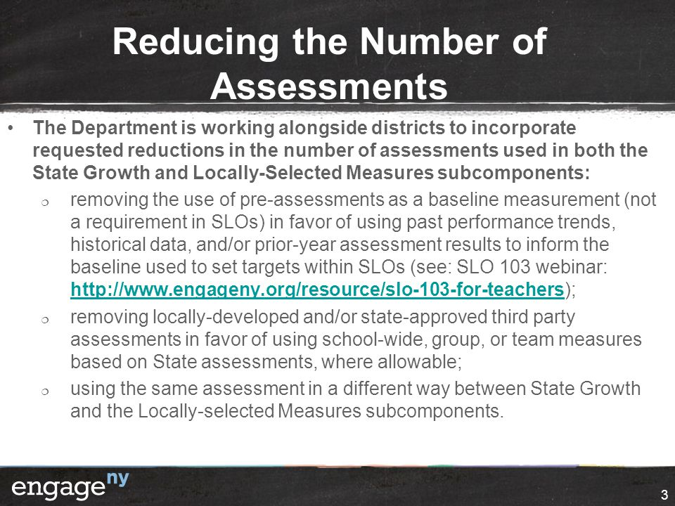 Reducing the Number of Assessments