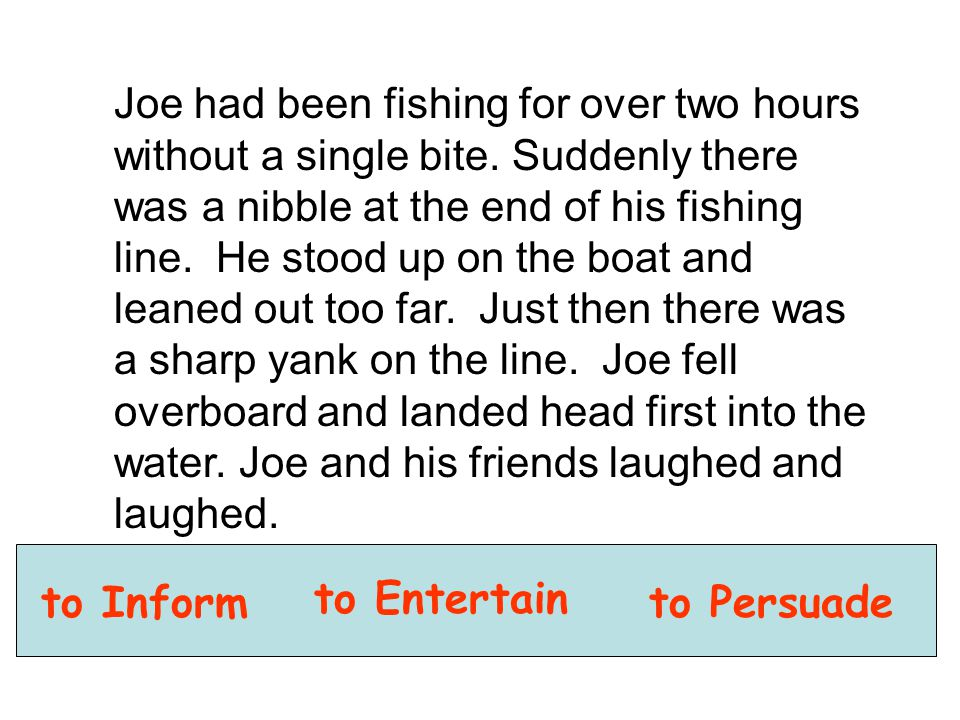 Joe had been fishing for over two hours without a single bite