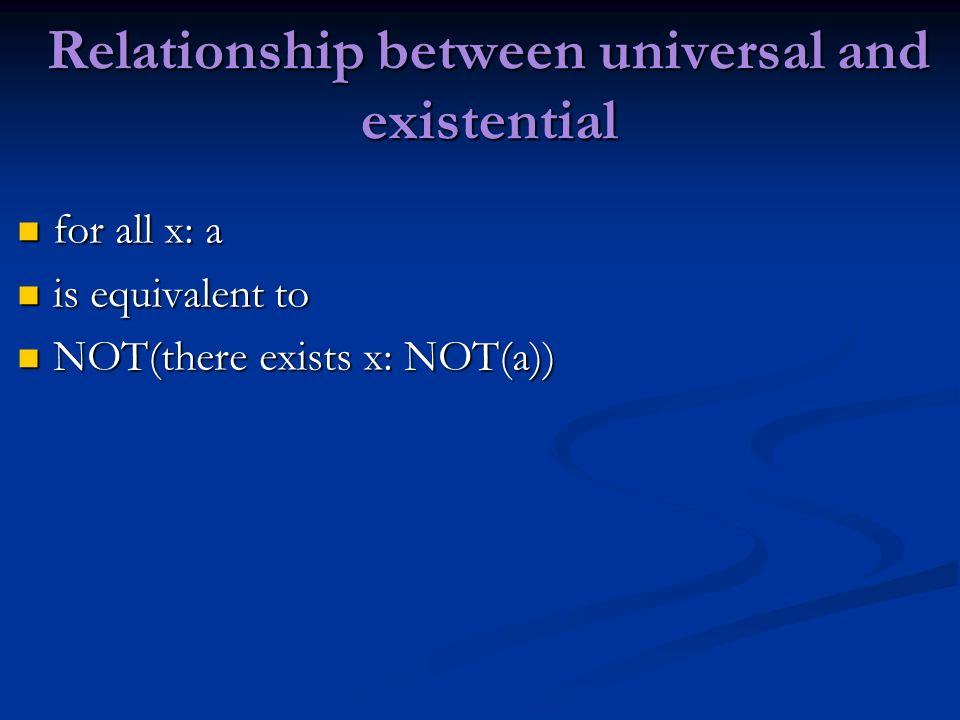 Relationship between universal and existential