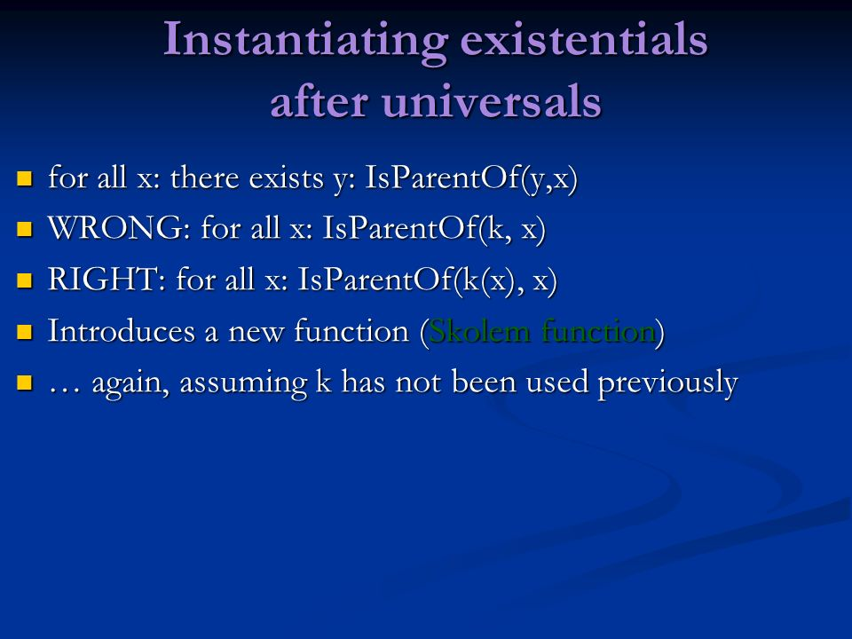 Instantiating existentials after universals