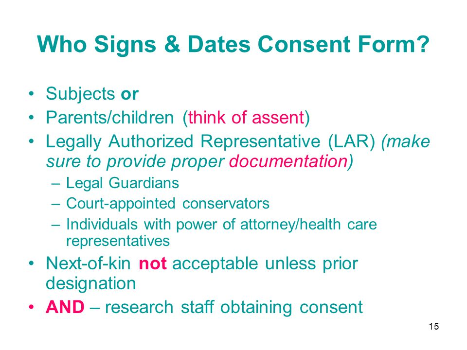 Who Signs & Dates Consent Form