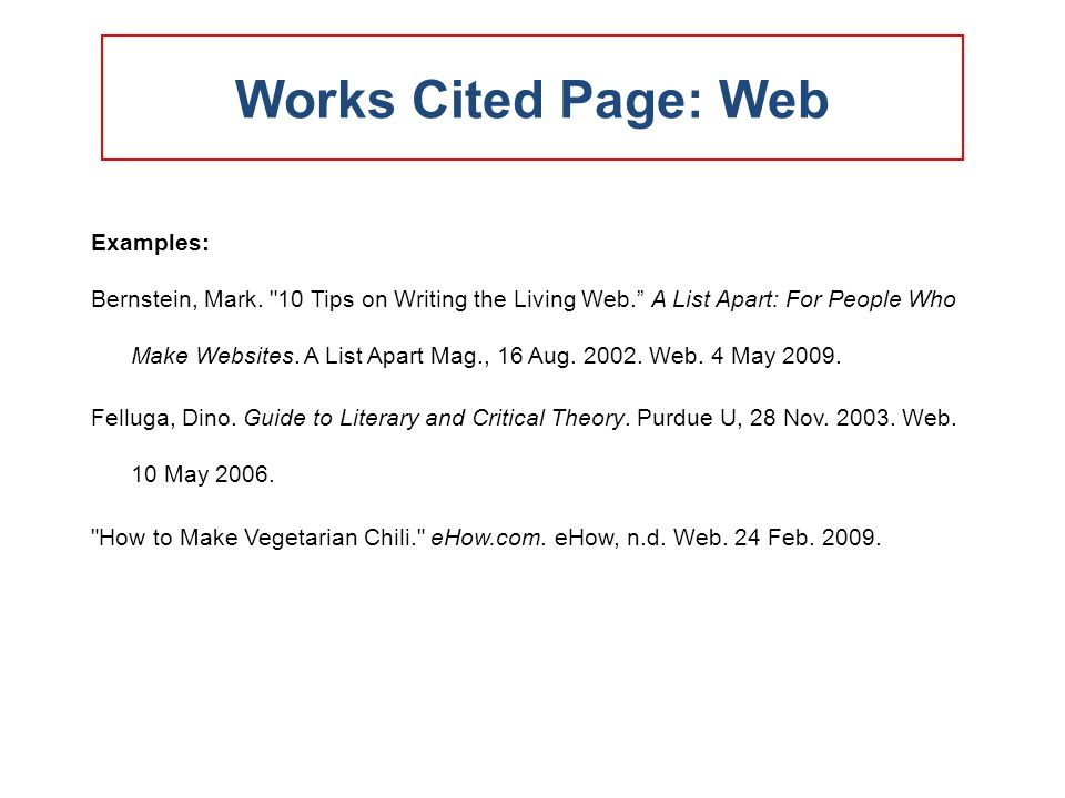how to do works cited mla format for website Mla citation examples based on the mla handbook the names of the months must be abbreviated in mla works cited lists no official mla format for citing online.