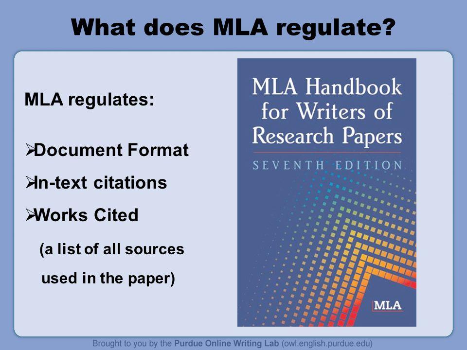 What does MLA regulate MLA regulates: Document Format