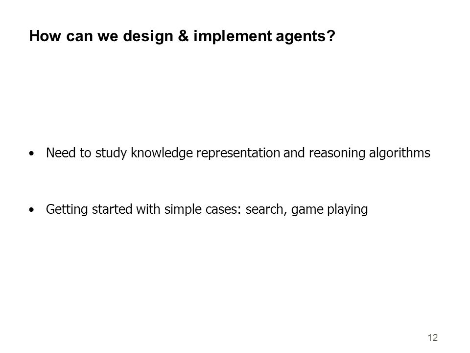 How can we design & implement agents