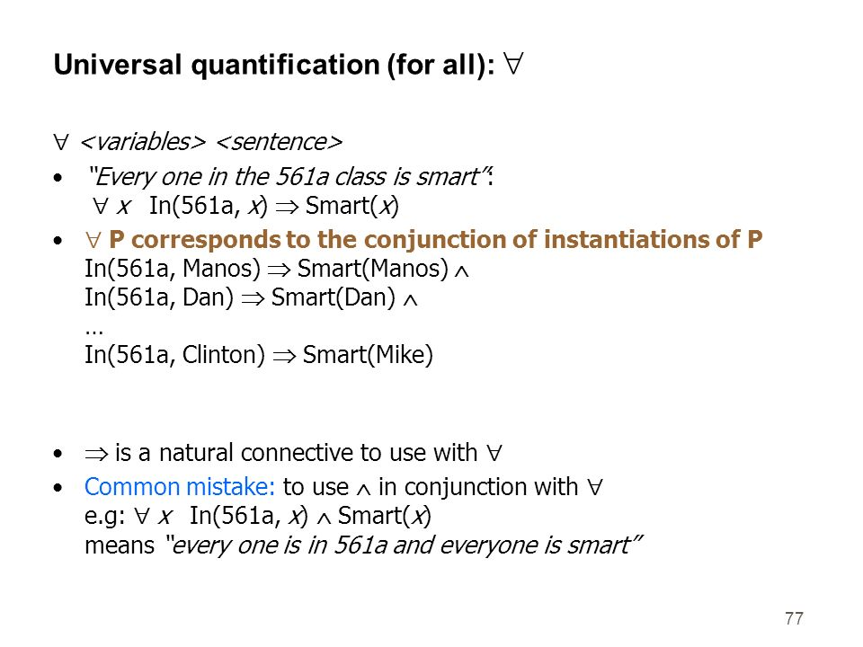 Universal quantification (for all): 