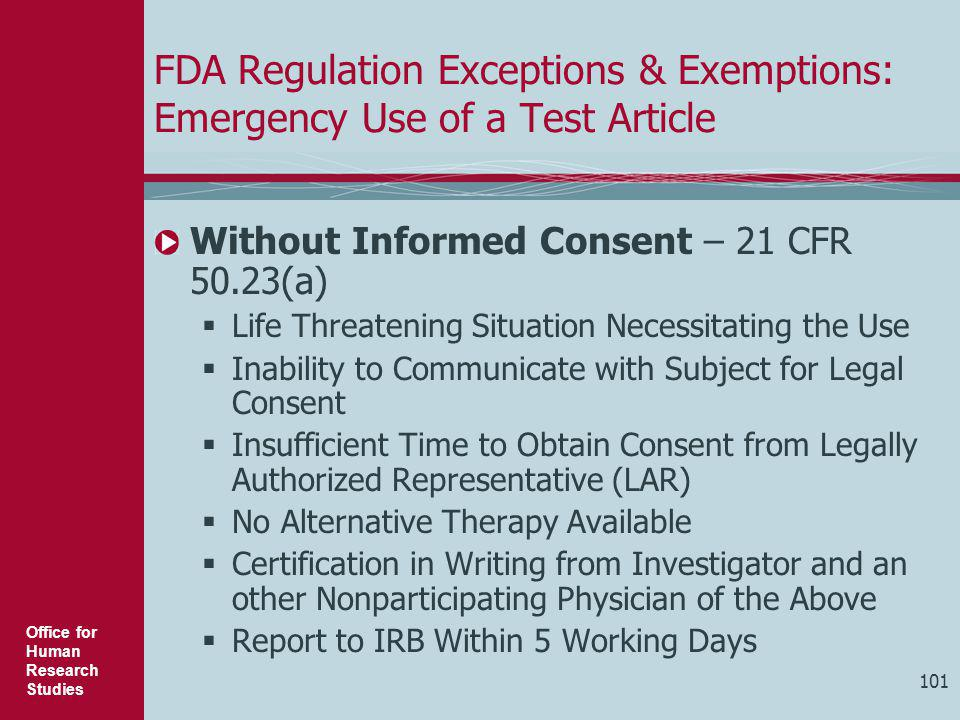 FDA Regulation Exceptions & Exemptions: Emergency Use of a Test Article