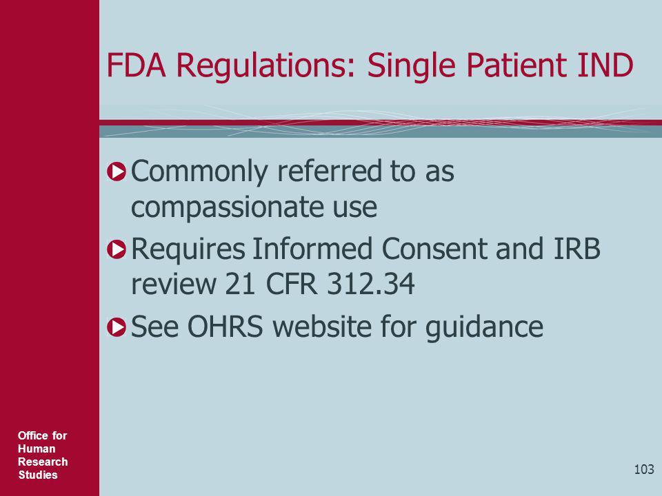 FDA Regulations: Single Patient IND