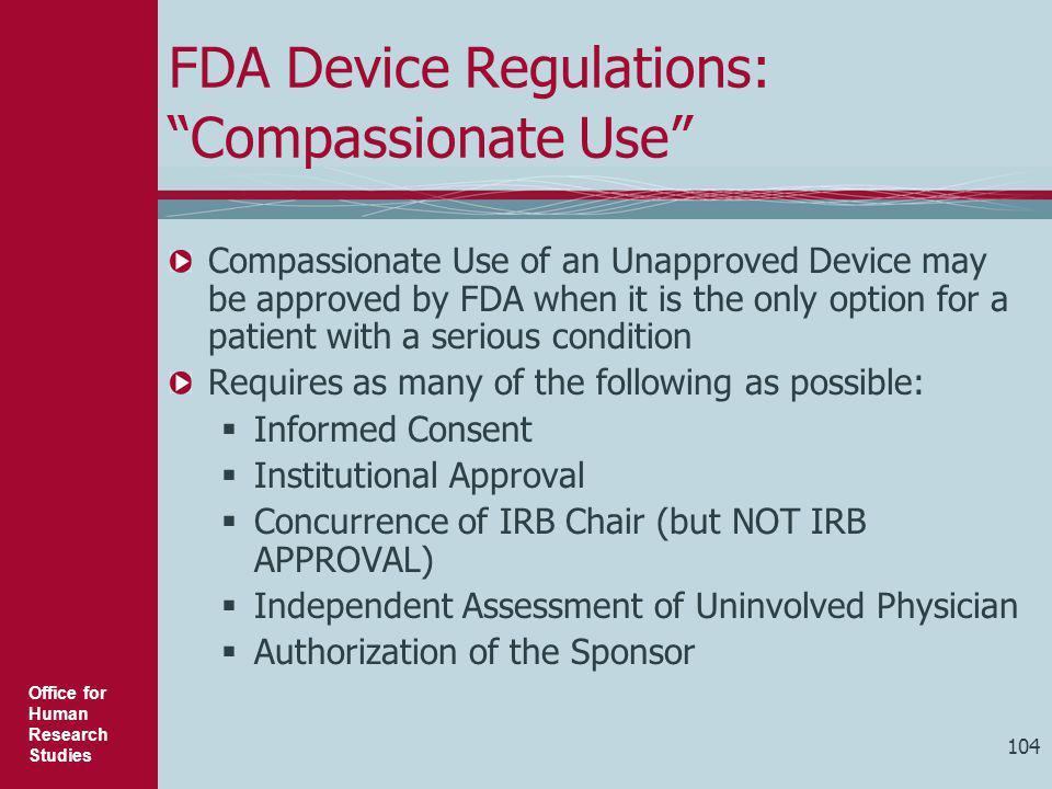 FDA Device Regulations: Compassionate Use