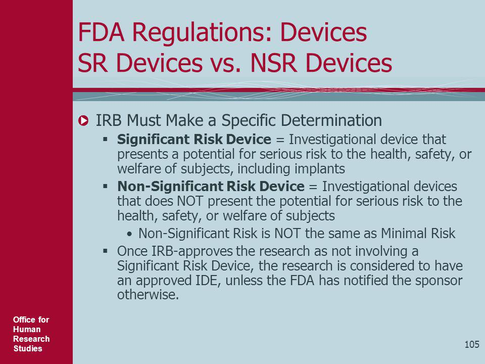FDA Regulations: Devices SR Devices vs. NSR Devices
