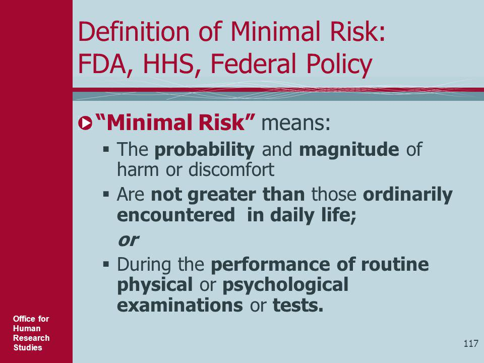 Definition of Minimal Risk: FDA, HHS, Federal Policy