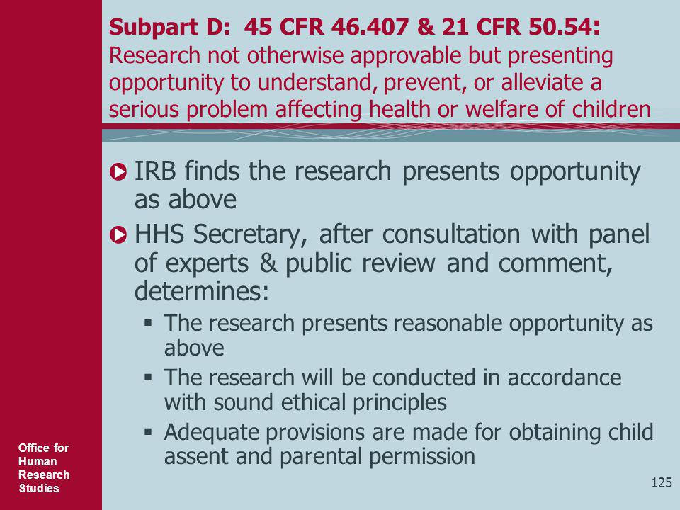 IRB finds the research presents opportunity as above