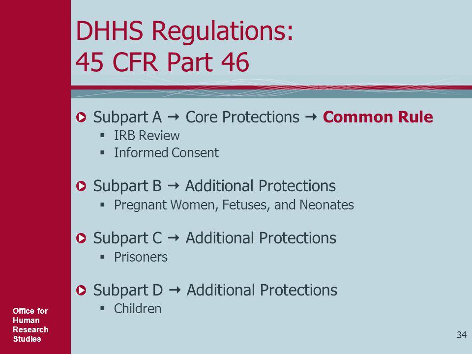 DHHS Regulations: 45 CFR Part 46