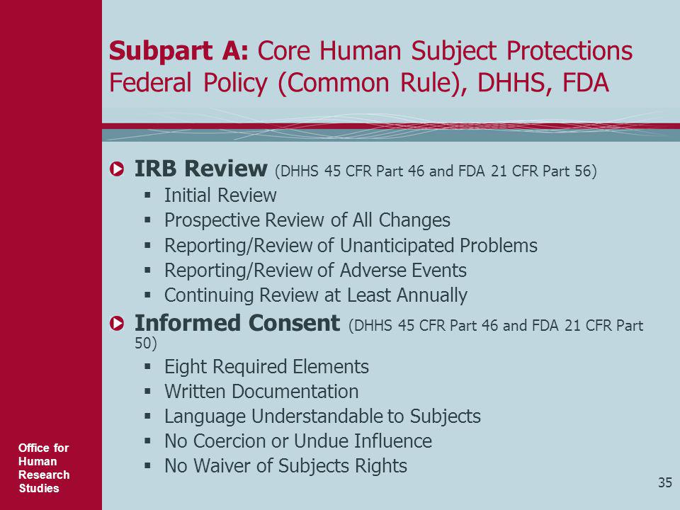 Subpart A: Core Human Subject Protections Federal Policy (Common Rule), DHHS, FDA