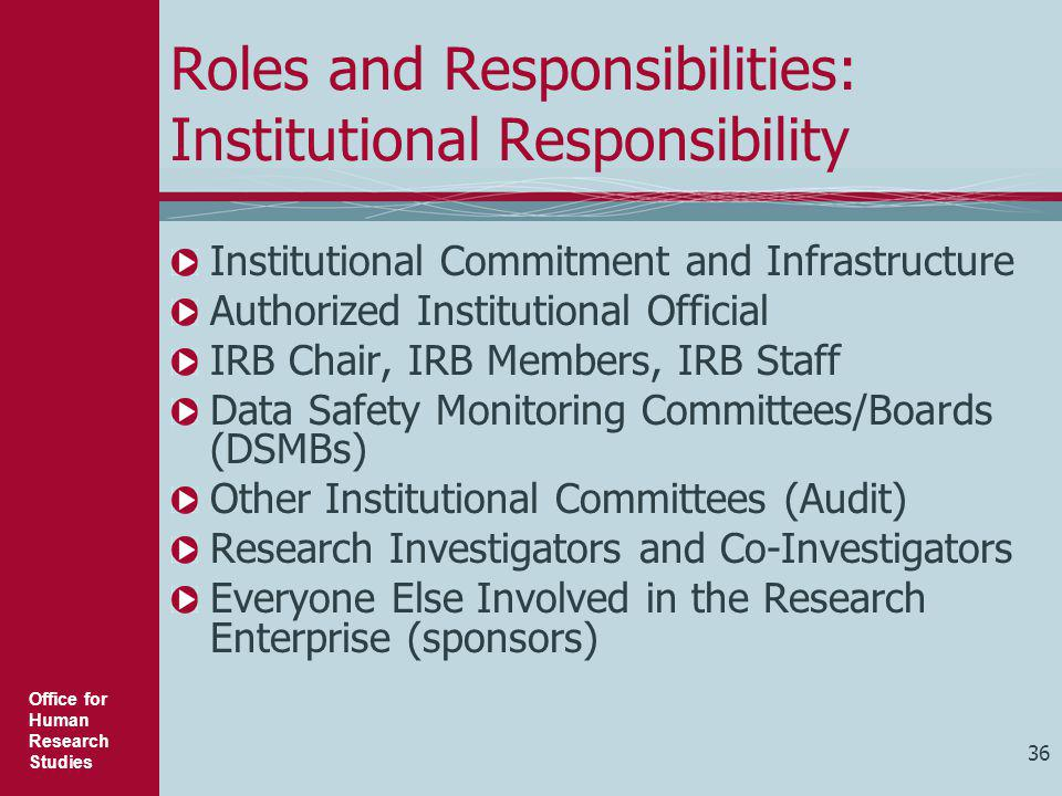 Roles and Responsibilities: Institutional Responsibility