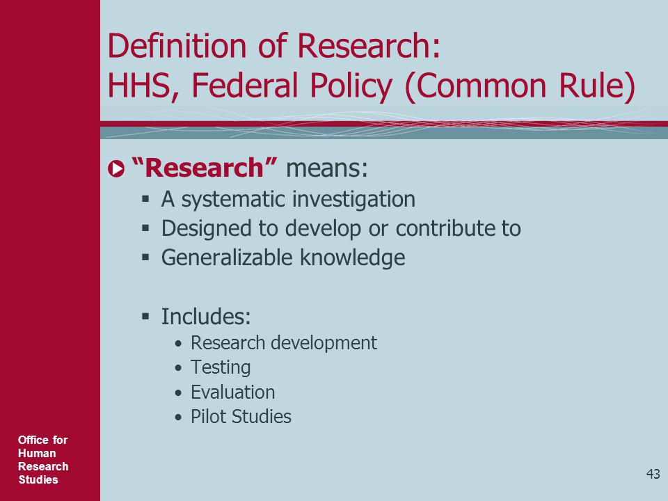 Definition of Research: HHS, Federal Policy (Common Rule)